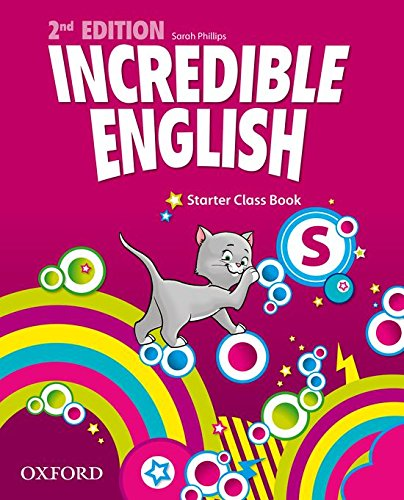 INCREDIBLE ENGLISH 2nd ED Starter Class Book