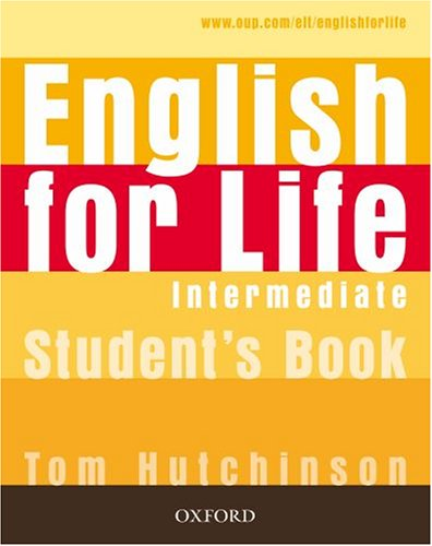ENGLISH FOR LIFE  INTERMEDIATE Student's Book