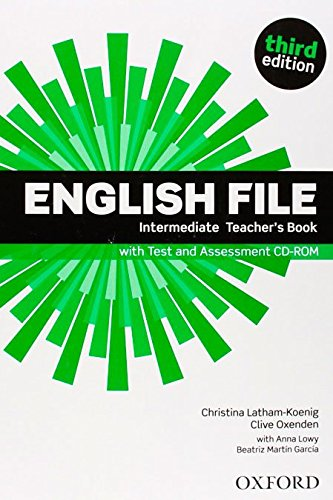 ENGLISH FILE INTERMEDIATE 3rd ED Teacher's Book with Test and Assessment CD-ROM