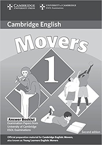 CAMBRIDGE YOUNG LEARNERS ENGLISH TESTS 2nd ED Movers 1 Answer Booklet