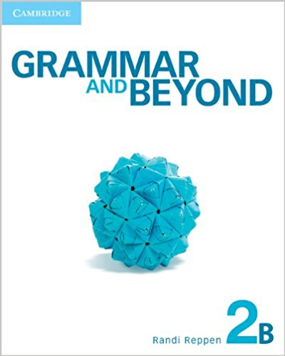 GRAMMAR AND BEYOND 2 Student's Book B