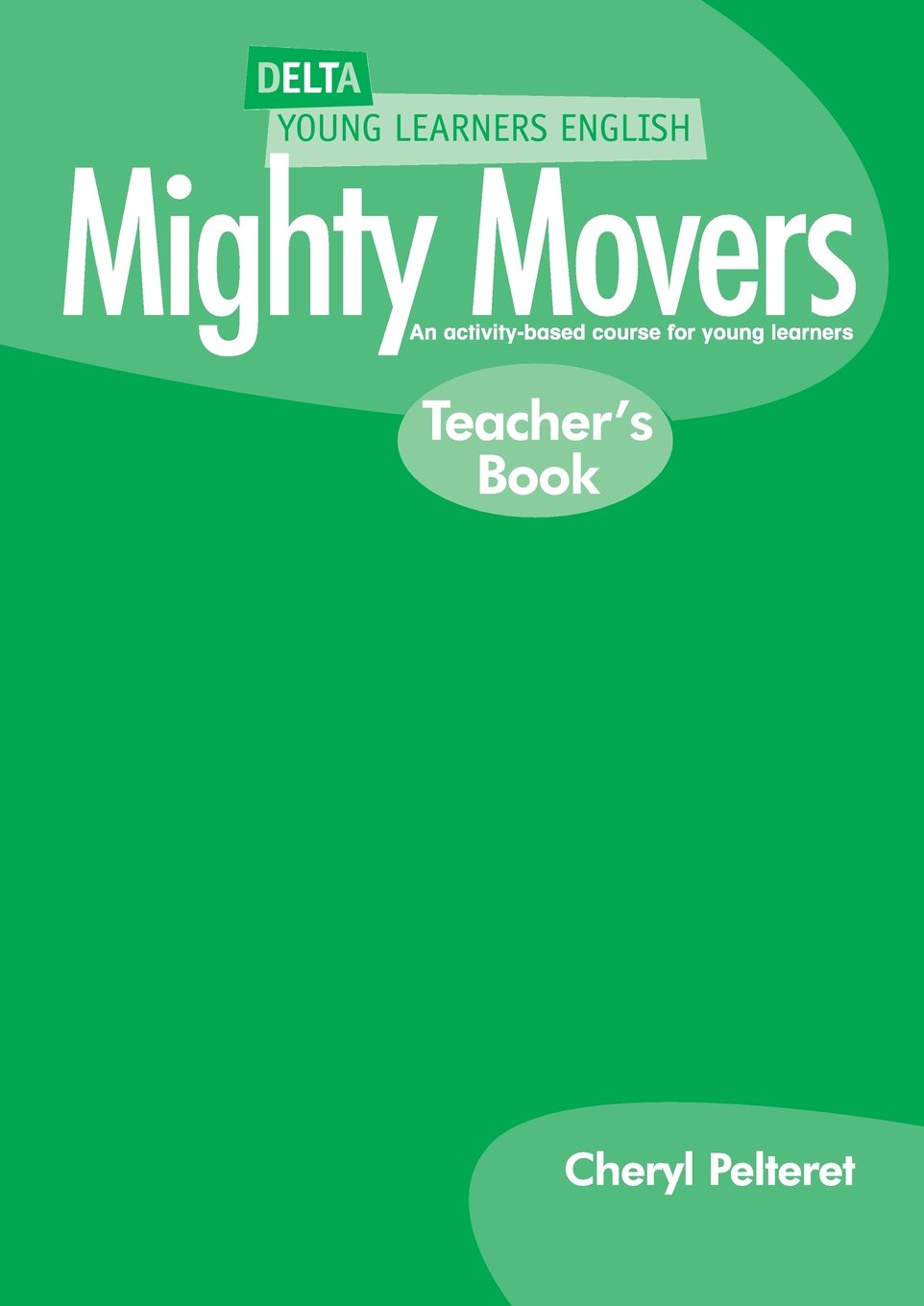 DELTA MIGHTY MOVERS Teacher's Book