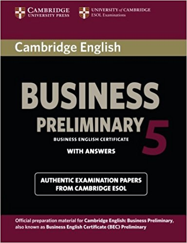 CAMBRIDGE BEC 5 PRELIMINARY Student's Book with Answers