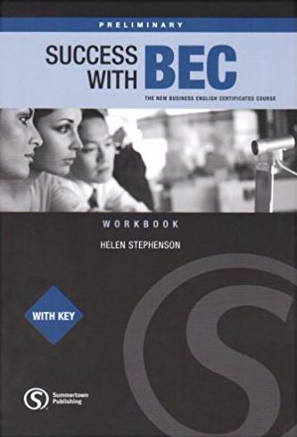 SUCCESS WITH BEC PRELIMINARY Workbook with Answers