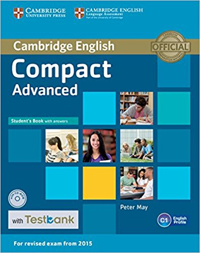COMPACT ADVANCED 2015 Student's Book with Answers + CD-ROM +Testbank
