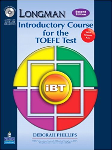 LONGMAN INTRODUCTORY COURSE FOR THE TOEFL TEST IBT 2nd ED Student's Book with Answers + CD-ROM