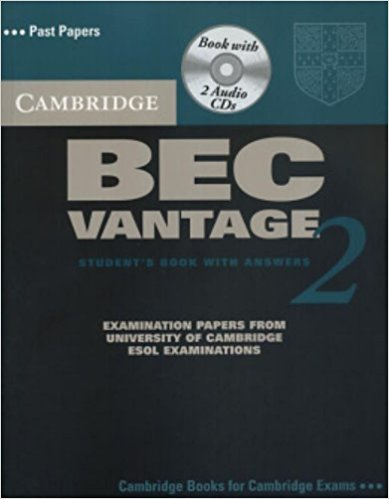 CAMBRIDGE BEC 2 VANTAGE Student's Book with Answers + Audio CD