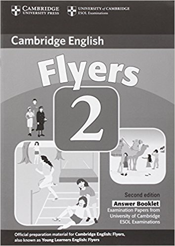 CAMBRIDGE YOUNG LEARNERS ENGLISH TESTS 2nd ED Flyers 2 Answer Booklet