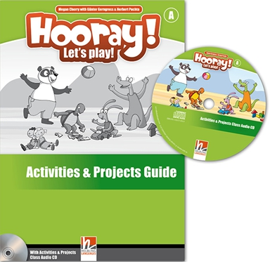 HOORAY! LET'S PLAY! A Activities and Projects Guide + Class Audio CD