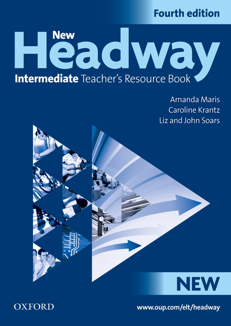 NEW HEADWAY INTERMEDIATE 4th ED Teacher's Resource Book