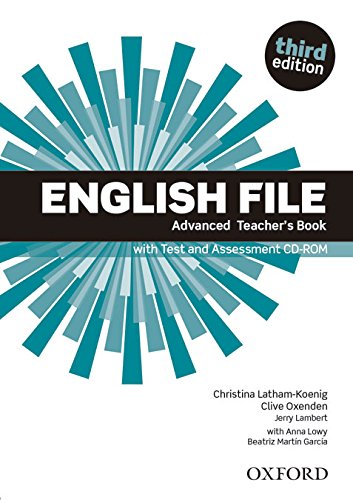 ENGLISH FILE ADVANCED 3rd ED Teacher's Book with Test and Assessment CD-ROM