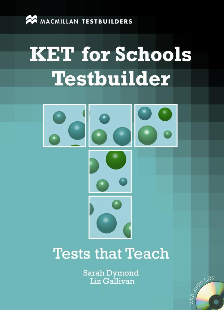 KET FOR SCHOOLS TESTBUILDER Student's Book + Audio CD
