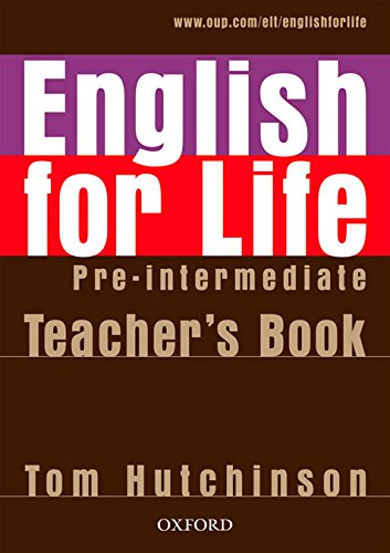 ENGLISH FOR LIFE  PRE-INTERMEDIATE Teacher's Book + CD-ROM Pack