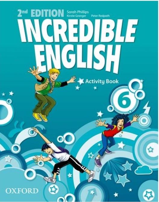 INCREDIBLE ENGLISH  2nd ED 6 Activity Book