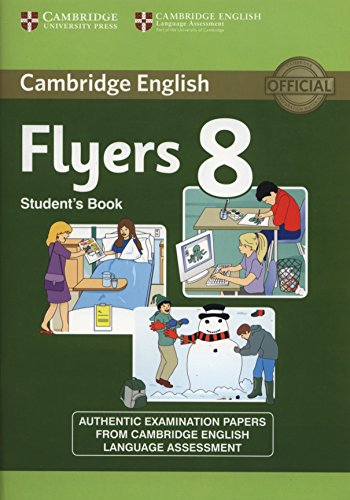 CAMBRIDGE YOUNG LEARNERS ENGLISH TESTS Flyers 8 Student's Book