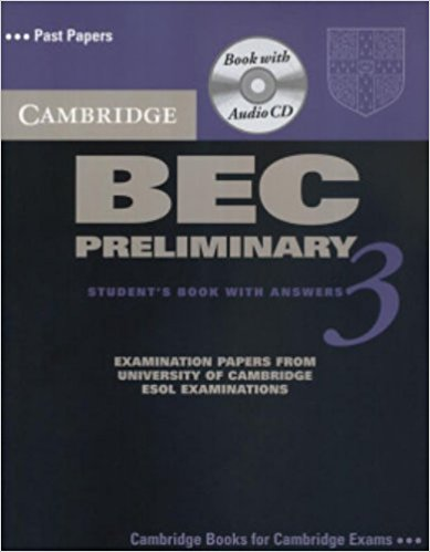 CAMBRIDGE BEC 3 PRELIMINARY Student's Book with Answers + Audio CD