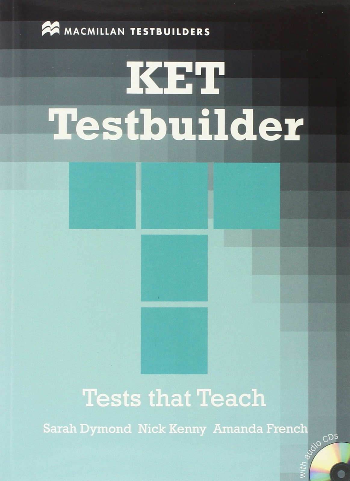 KET TESTBUILDER Student's Book without Answers + Audio CD