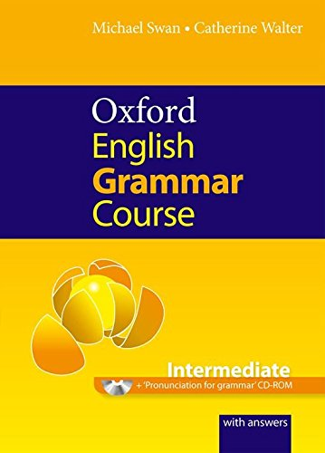 OXFORD ENGLISH GRAMMAR COURSE INTERMEDIATE Book with Answers + CD-ROM