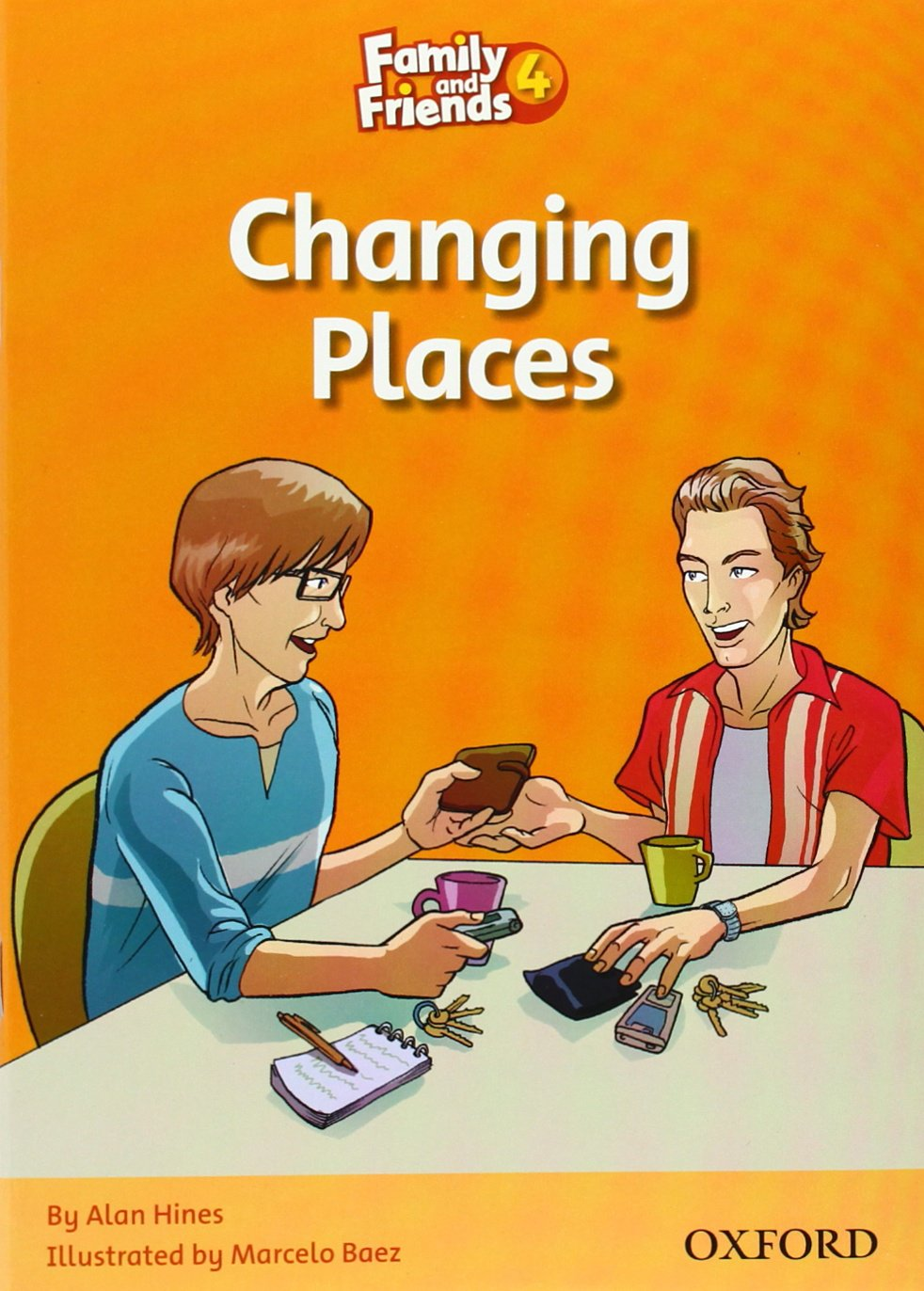 FAMILY AND FRIENDS Reader 4D Changing places