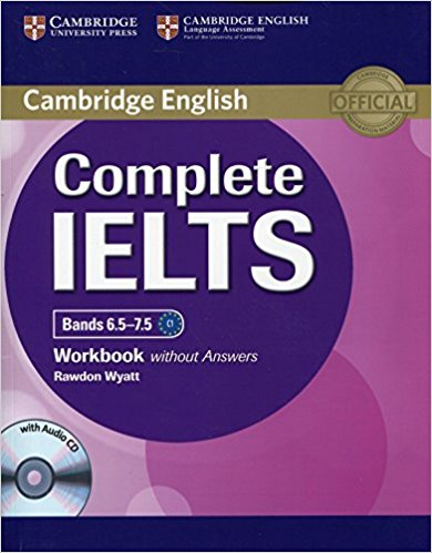 COMPLETE IELTS Bands 6.5-7.5 Workbook without Answers + Audio CD