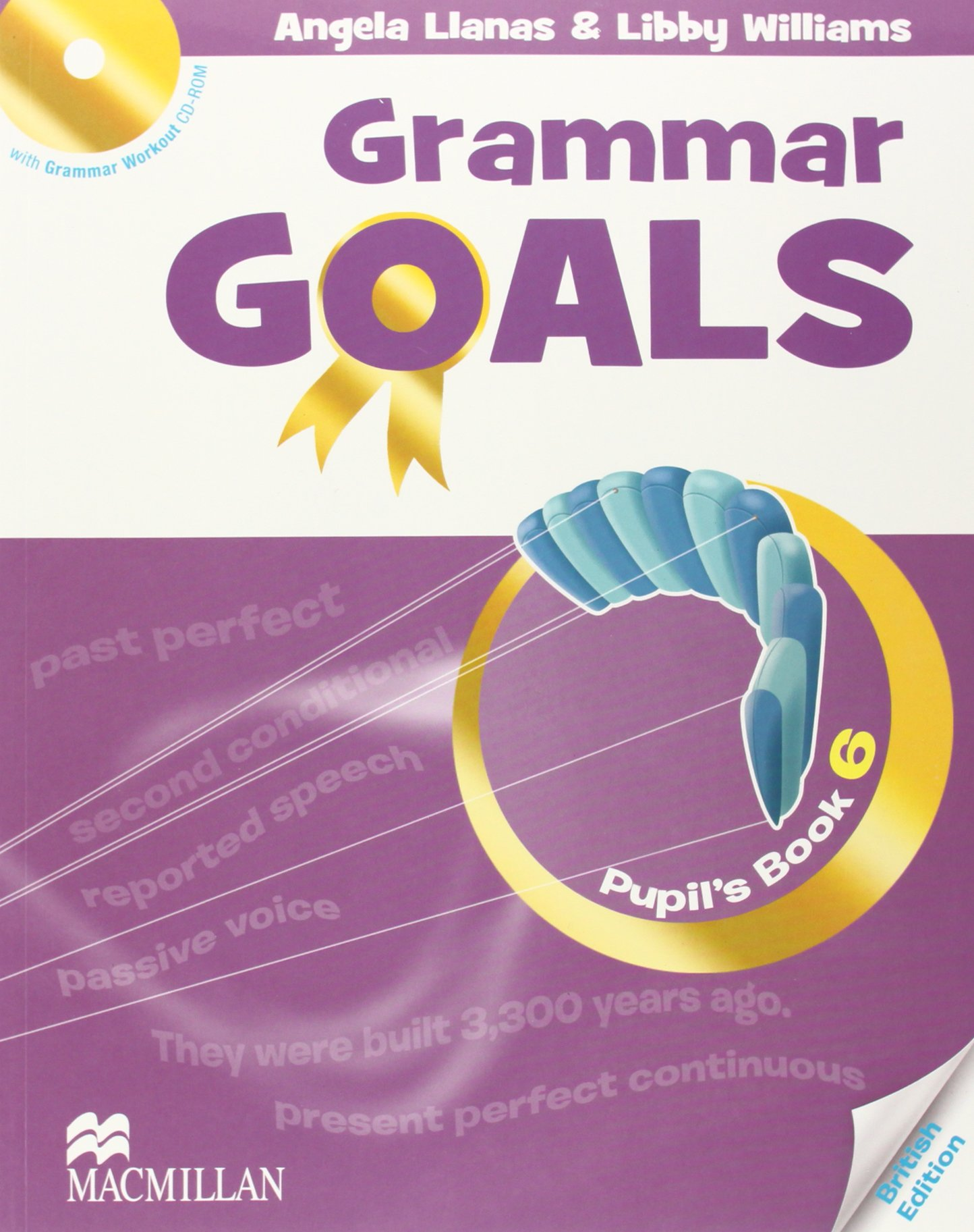 GRAMMAR GOALS 6 Pupil's Book + Grammar Workout CD-ROM