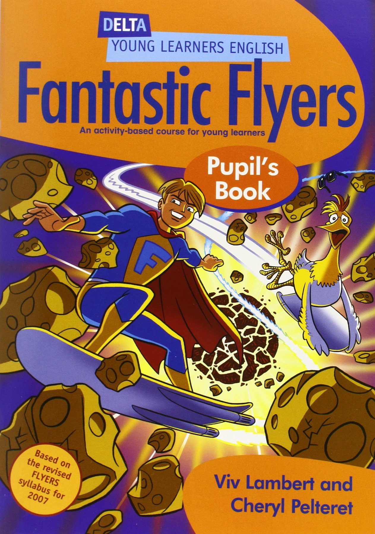 DELTA FANTASTIC FLYERS Pupil's Book