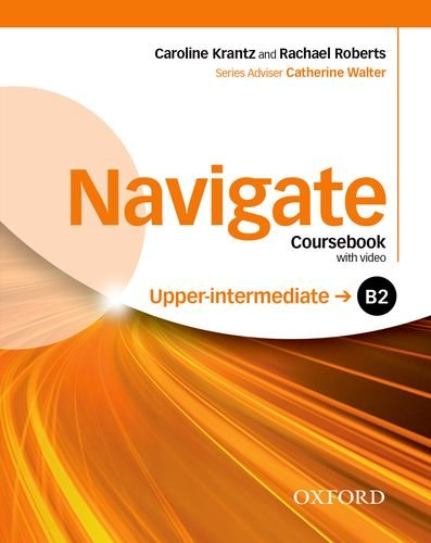 NAVIGATE UPPER-INTERMEDIATE Student's Book + Ebook + Oxford Online Skills Program