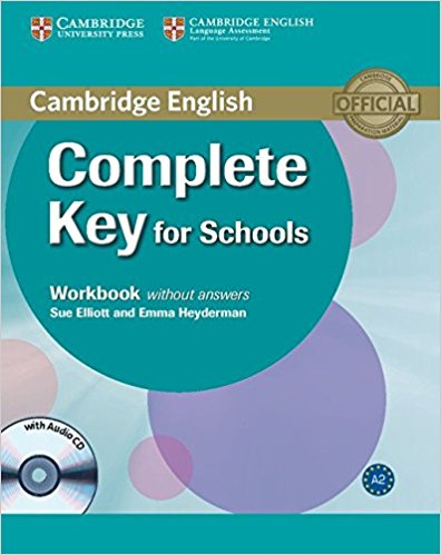 COMPLETE KEY FOR SCHOOLS Workbook without Answers + Audio CD