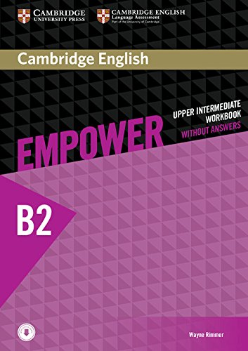 CAMBRIDGE ENGLISH EMPOWER UPPER-INTERMEDIATE Workbook without answers + Downloadable Audio