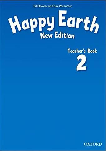 HAPPY EARTH 2 New ED Teacher's Book