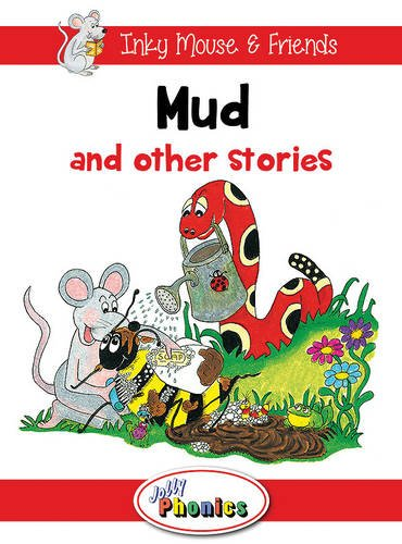JOLLY PHONICS Readers - L1 Mud and Other Stories