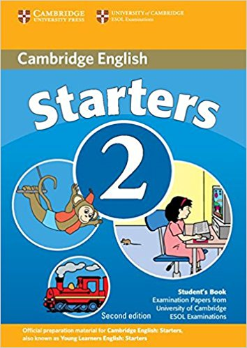 CAMBRIDGE YOUNG LEARNERS ENGLISH TESTS 2nd ED Starters 2 Student's Book
