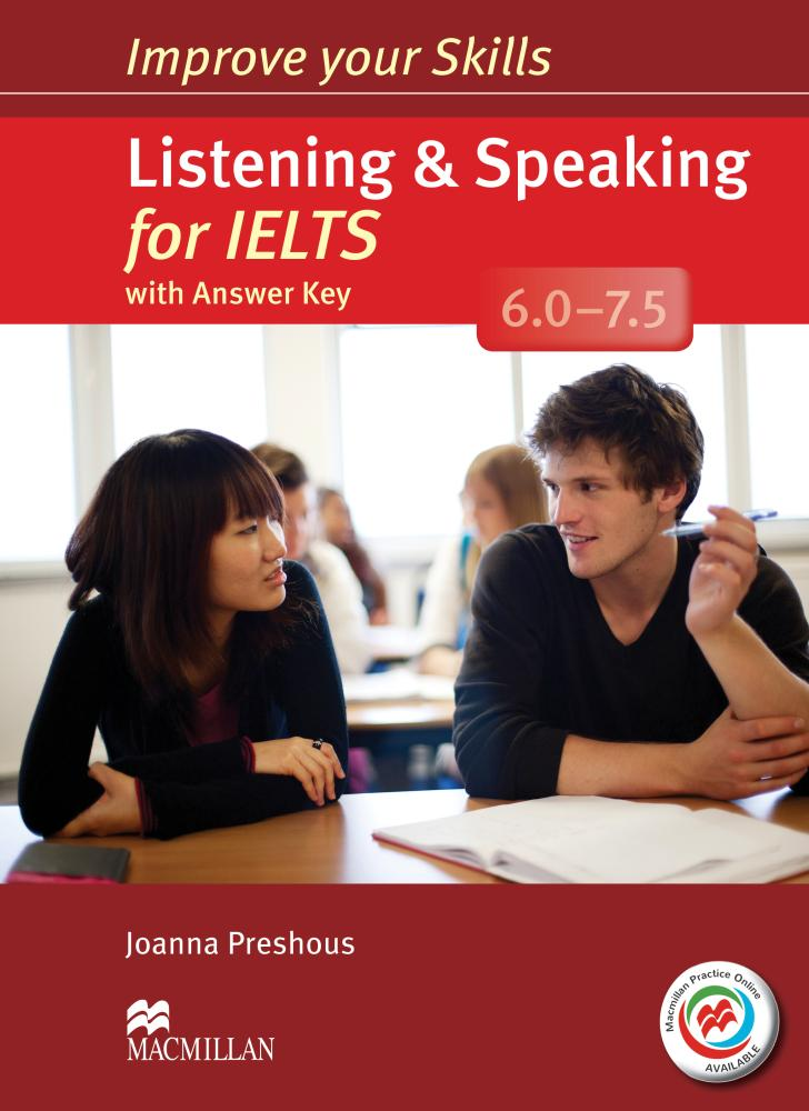 IMPROVE YOUR SKILLS FOR IELTS LISTENING AND SPEAKING 6-7.5 Student's Book with Answers + MPO Webcode
