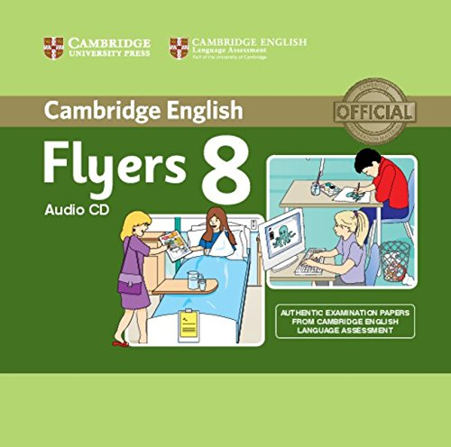 CAMBRIDGE YOUNG LEARNERS ENGLISH TESTS Flyers 8 Class Audio CD