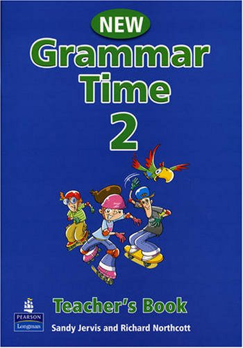 GRAMMAR TIME New ED  2 Teacher's Book