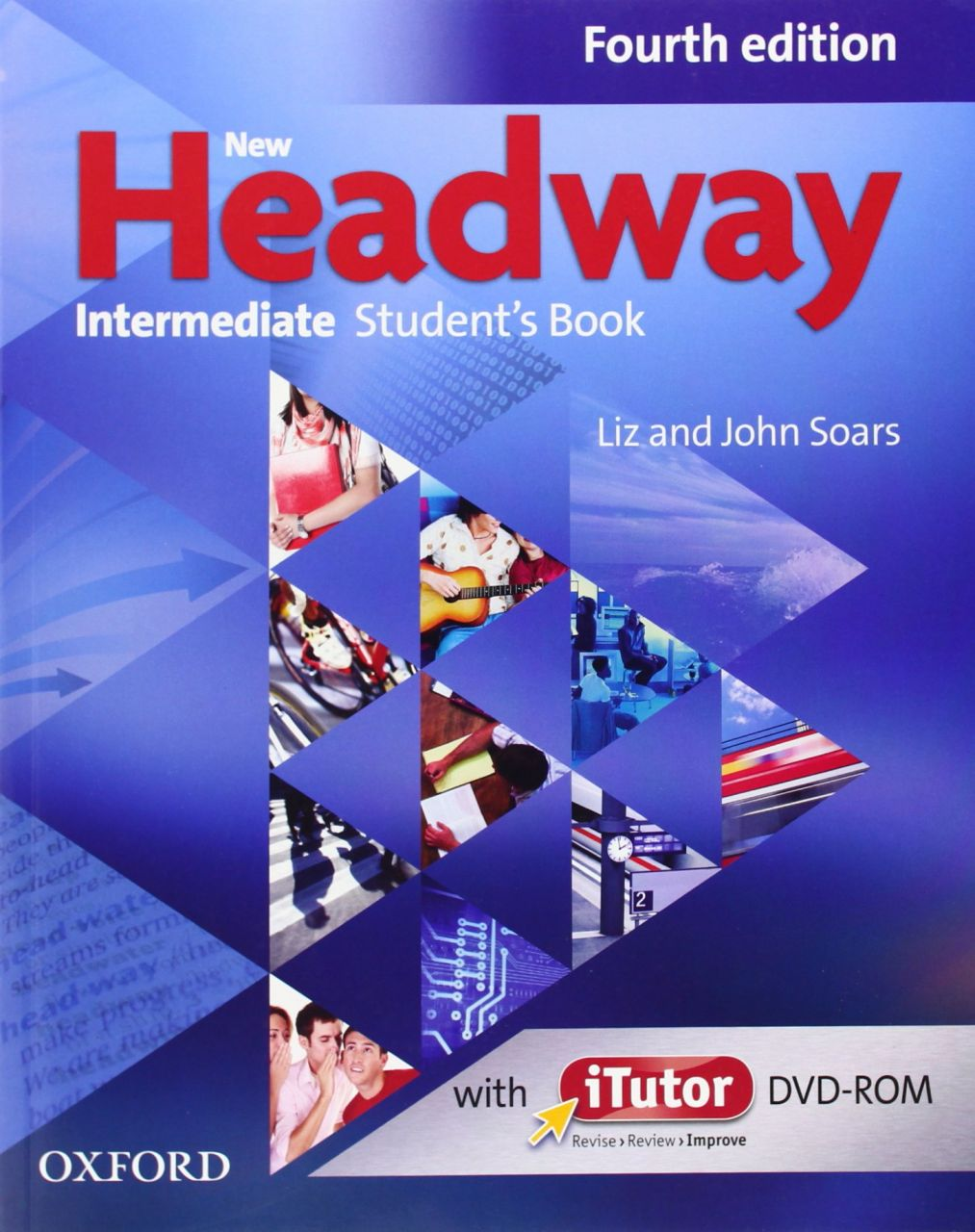NEW HEADWAY INTERMEDIATE 4th ED Student's Book with iTutor DVD-ROM