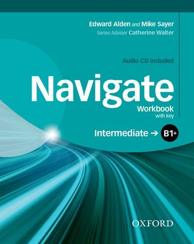 NAVIGATE INTERMEDIATE Workbook with answers + Audio CD