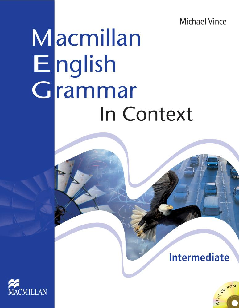 MACMILLAN ENGLISH GRAMMAR IN CONTEXT INTERMEDIATE Student's Book without Answers + CD-ROM