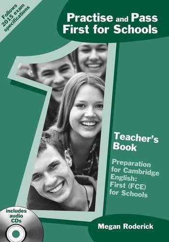 Practise and Pass First for Schools Teacher's Book with AudioCD(x1)