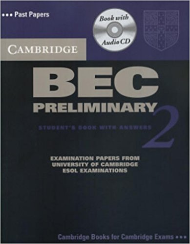 CAMBRIDGE BEC 2 PRELIMINARY Student's Book with Answers + Audio CD