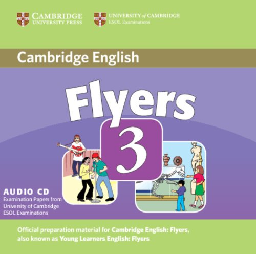 CAMBRIDGE YOUNG LEARNERS ENGLISH TESTS 2nd ED Flyers 3 Class Audio CD