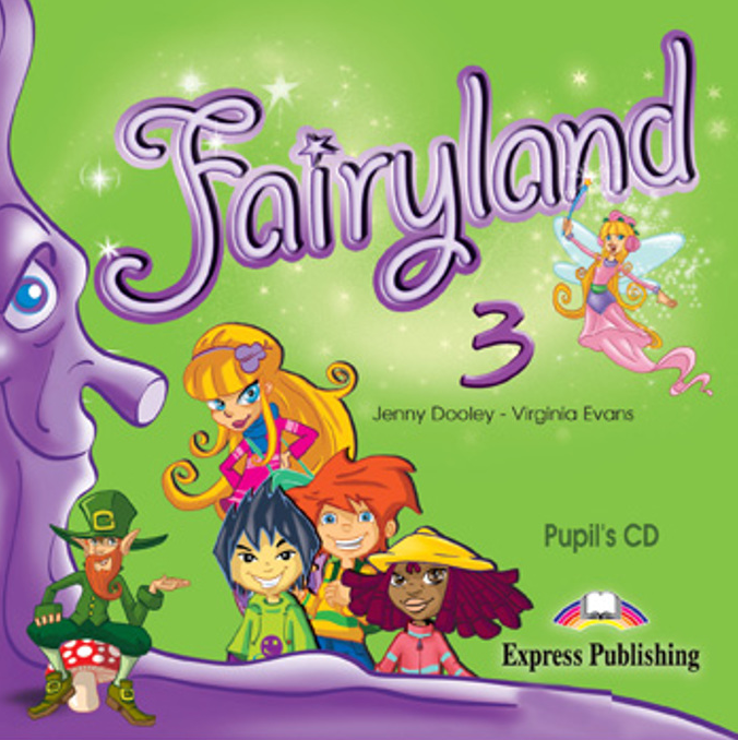 FAIRYLAND 3 Pupil's Audio CD