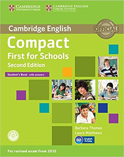 Compact First for Schools  2nd Ed Student's Book with answers +CD-ROM