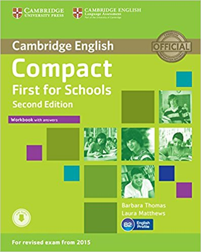 Compact First for Schools   2nd Ed Workbook with answers + AudioCD