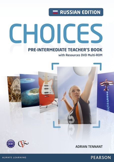 CHOICES Russia Pre-Intermediate Teacher's Book + DVD MultiROM