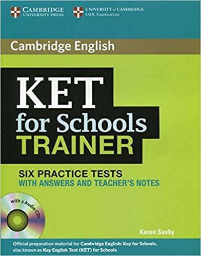 KET FOR SCHOOLS TRAINER Practice Tests with Answers + Audio CD (x2)