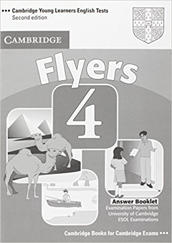 CAMBRIDGE YOUNG LEARNERS ENGLISH TESTS 2nd ED Flyers 4 Answer Booklet
