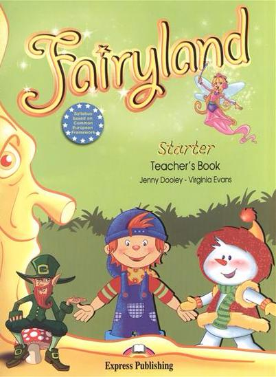 FAIRYLAND Starter Teacher's Book + Posters
