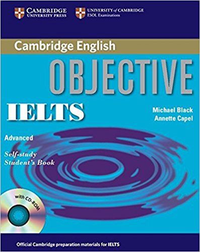 OBJECTIVE IELTS ADVANCED Student's Book with Answers + CD-ROM