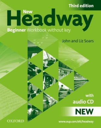 NEW HEADWAY BEGINNER 3rd ED Workbook without Key + Audio CD